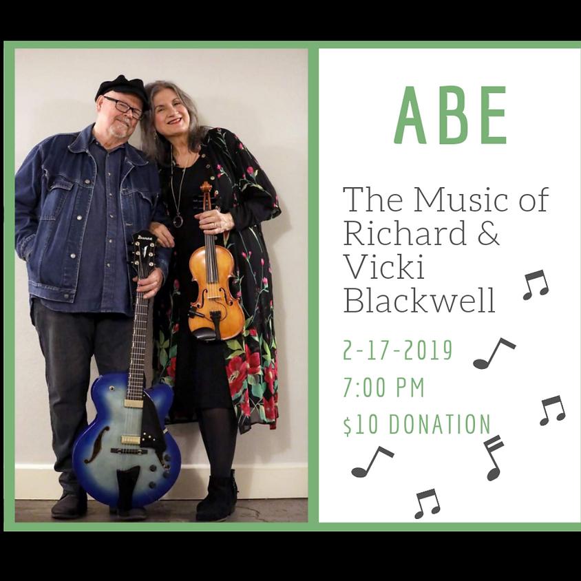 ABE (The music of Richard & Vicki Blackwell) 7:00 pm