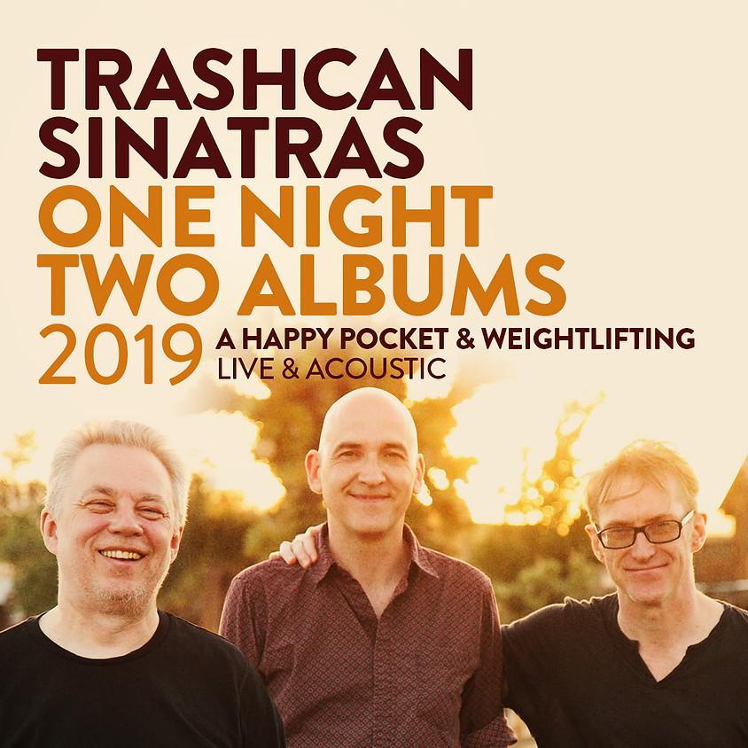 Trashcan Sinatras Acoustic 15th Anniversary 8:00 pm (DOORS AT 7:00 PM)
