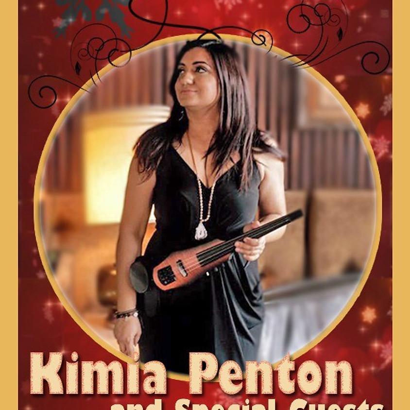 Kimia Penton & Special Guests!