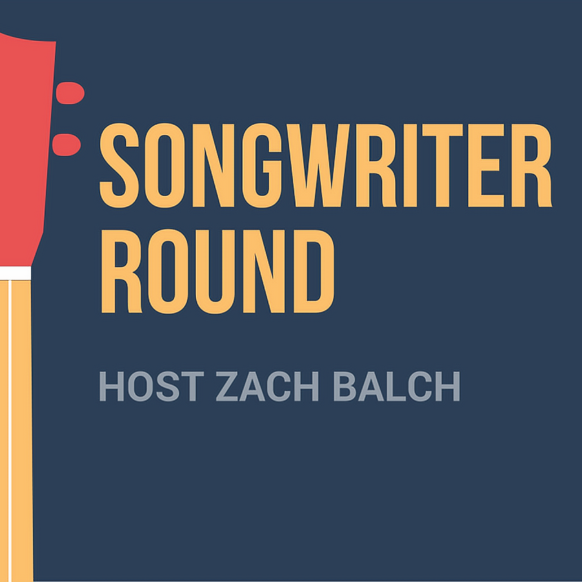 Songwriter in the Round (Nashville style) 7:30 pm