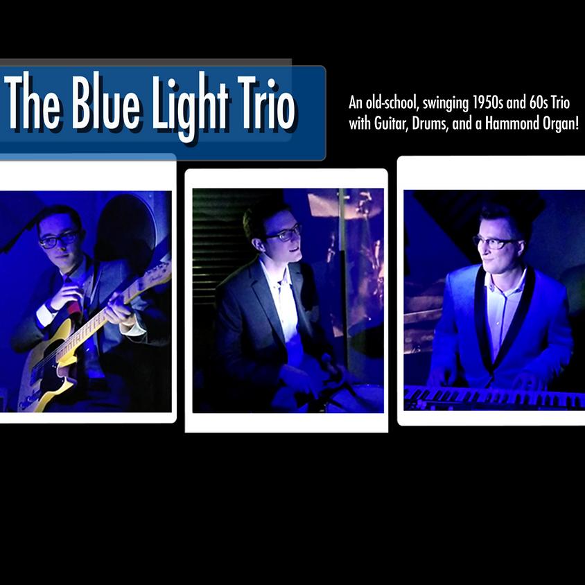 The Blue Light Trio 7:00 pm