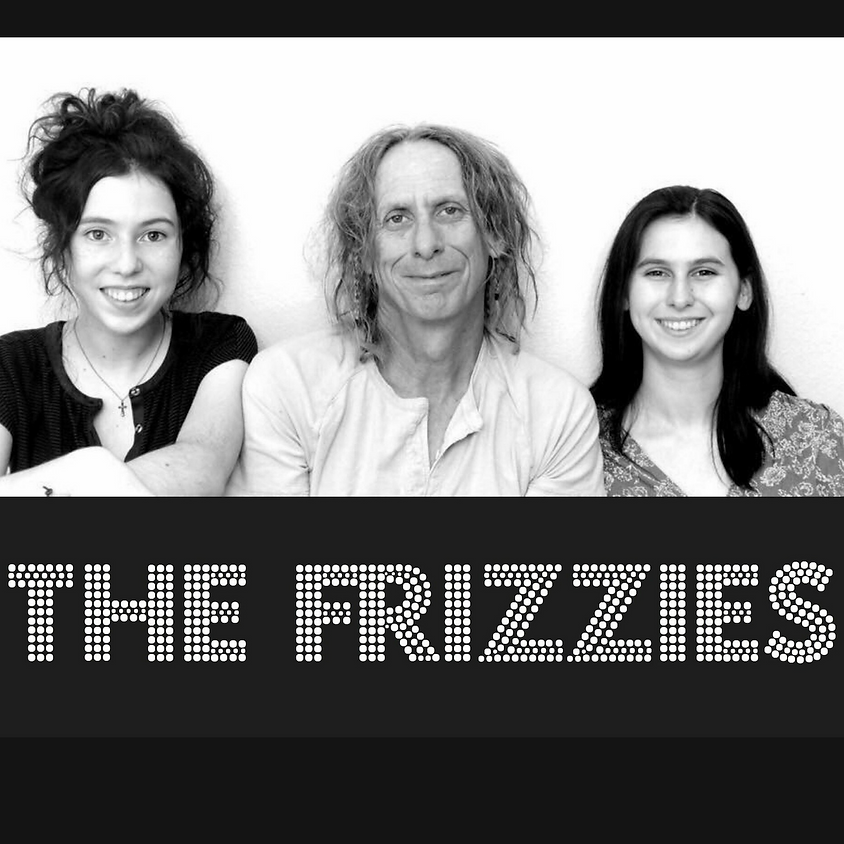 The Frizzies 8:00 pm