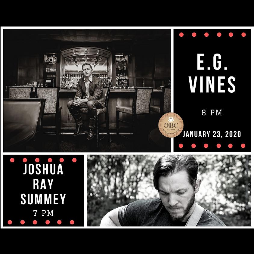 E.G. Vines & Joshua Ray Summey 7:00 pm