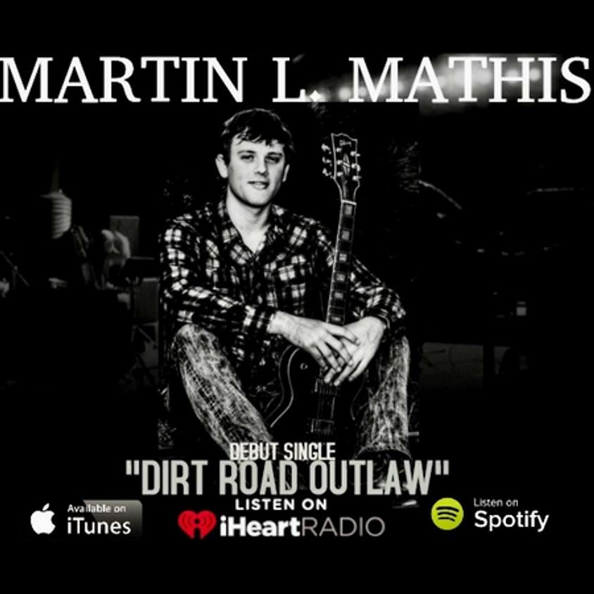 Martin L. Mathis (Cordele, GA) 7:00 pm