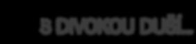S divokou duší Logo