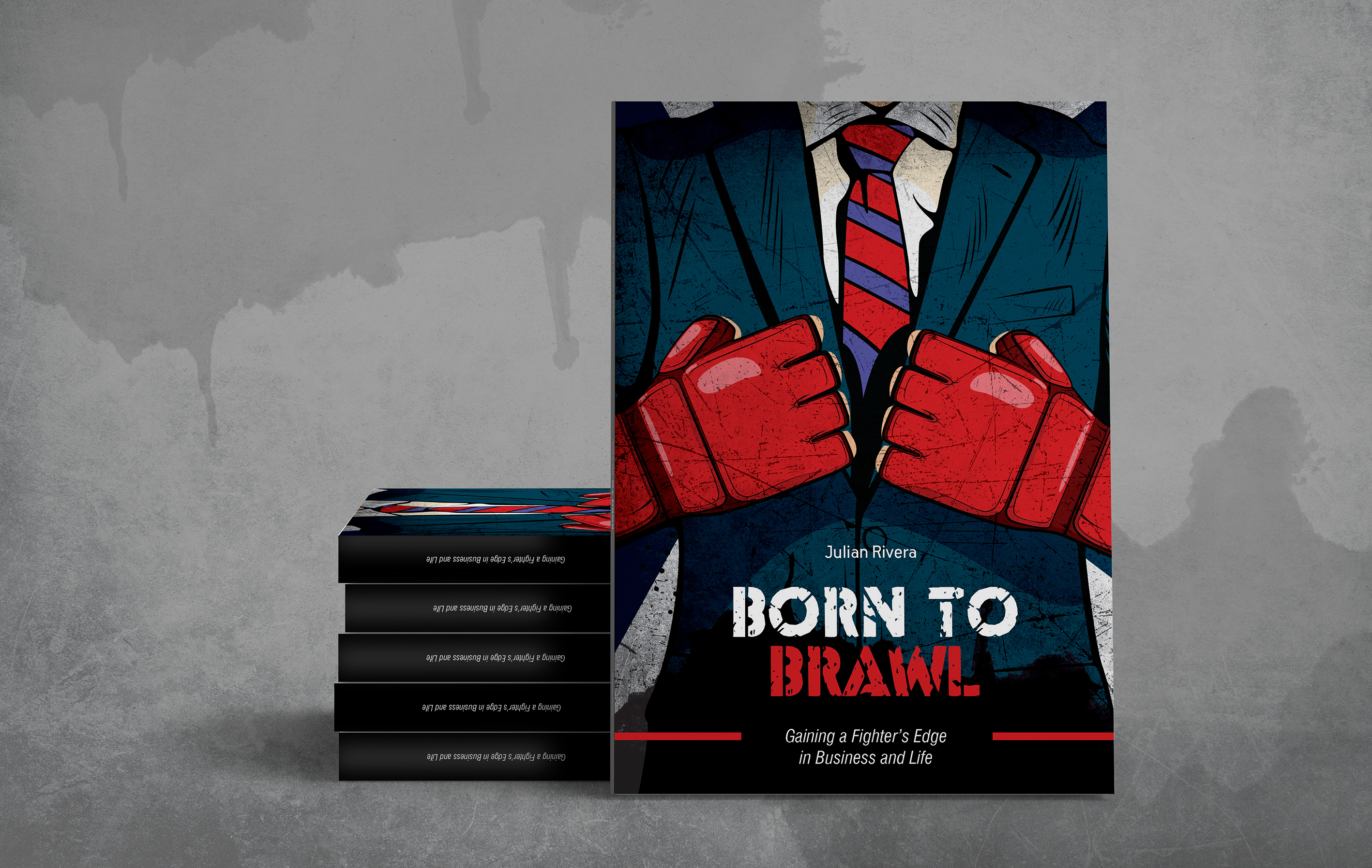 Born to Brawl by Julian Rivera