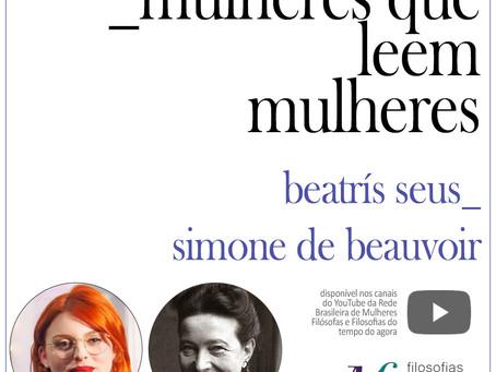 Mulheres que leem mulheres: Beatrís Seus lê  Simone de Beauvoir