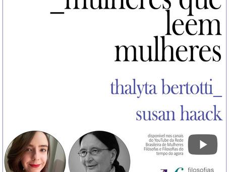 Mulheres que leem mulheres:Thalyta Bertotti lê Susan Haack