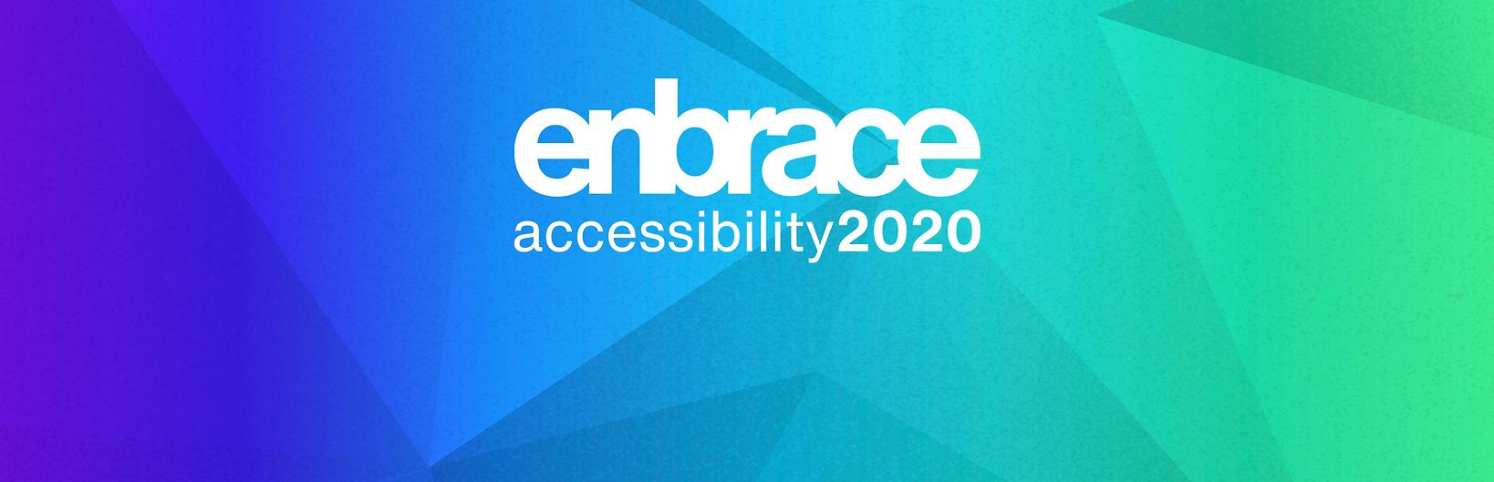 """Logotipo do Enbrace 2020 Accessibility seguido da citação """"meu sonho é que a deficiência seja vista pela sociedade como uma característica do ser humano e não um impedimento para que se realizem sonhos"""""""