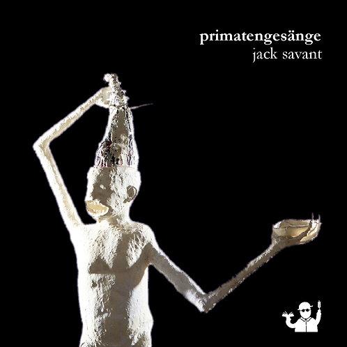 Primatengesänge (Jack Savant)