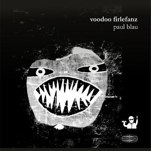 Voodoo Firlefanz (Paul Blau)