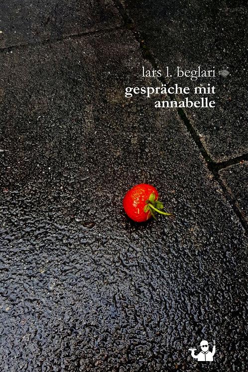 Gespräche mit Annabelle (Lars L. Beglari)
