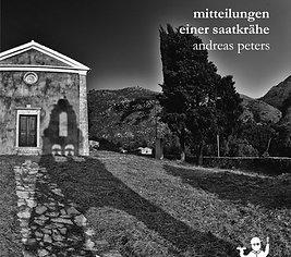 Mitteilungen einer Saatkrähe (Andreas Peters)