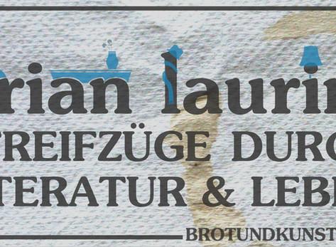 Brian Laurins Streifzüge durch Literatur und Leben - Kolumne 13