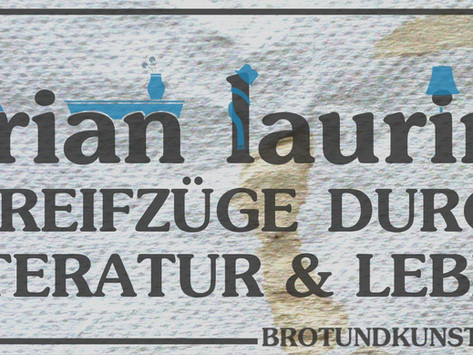 Brian Laurins Streifzüge durch Literatur und Leben - Kolumne 1