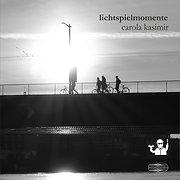 Lichtspielmomente (Carola Kasimir)