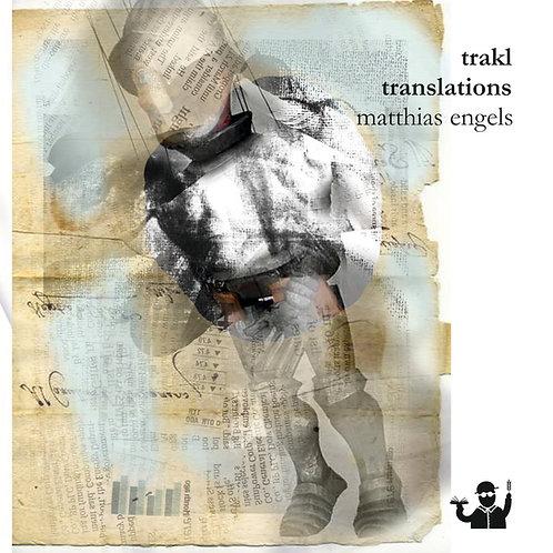 Trakl Translations (Matthias Engels)