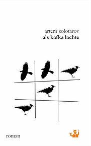 Artem Zolotarov_Als Kafka lachte_Cover s