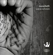 aaron schmitt_rauschrift_cover solo_RGB.