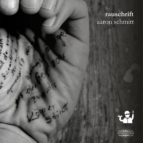 Rauschrift (Aaron Schmitt)