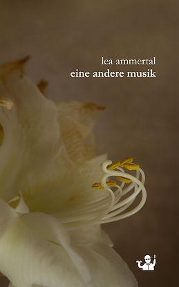 Lea Ammertal_Eine andere Musik_Frontcove