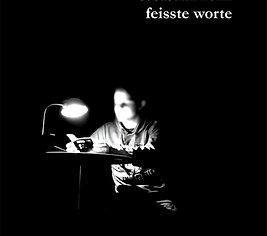 Feisste Worte (Sebastian Köhli)
