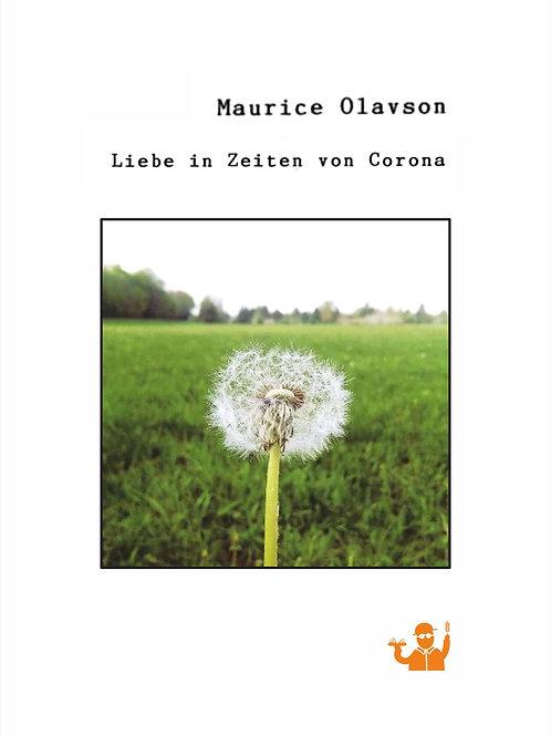 Liebe in Zeiten von Corona (Maurice Olavson)