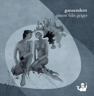 """Buchveröffentlichung: """"Ganzendent"""" von Simon Felix Geiger"""