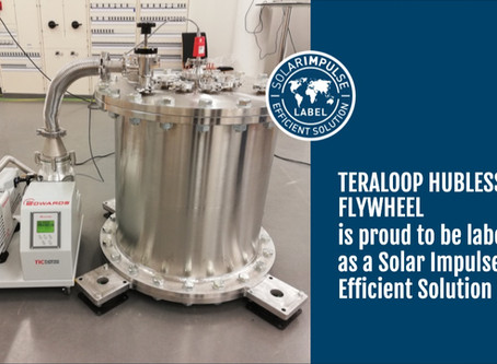 "Teraloop's hubless flywheel solution has been awarded the ""Solar Impulse Efficient Solution"" Label,"