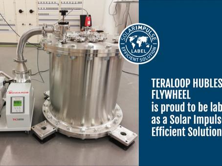"Teraloop's hubless flywheel solution has been awarded the ""Solar Impulse Efficient Solution"" Label,"