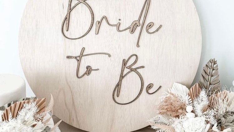 Bride to Be Wooden Sign/Photo Prop