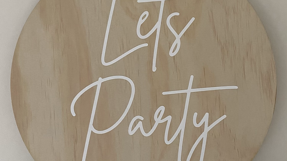'Let's Party' Wooden Sign / Alternative Guest Book