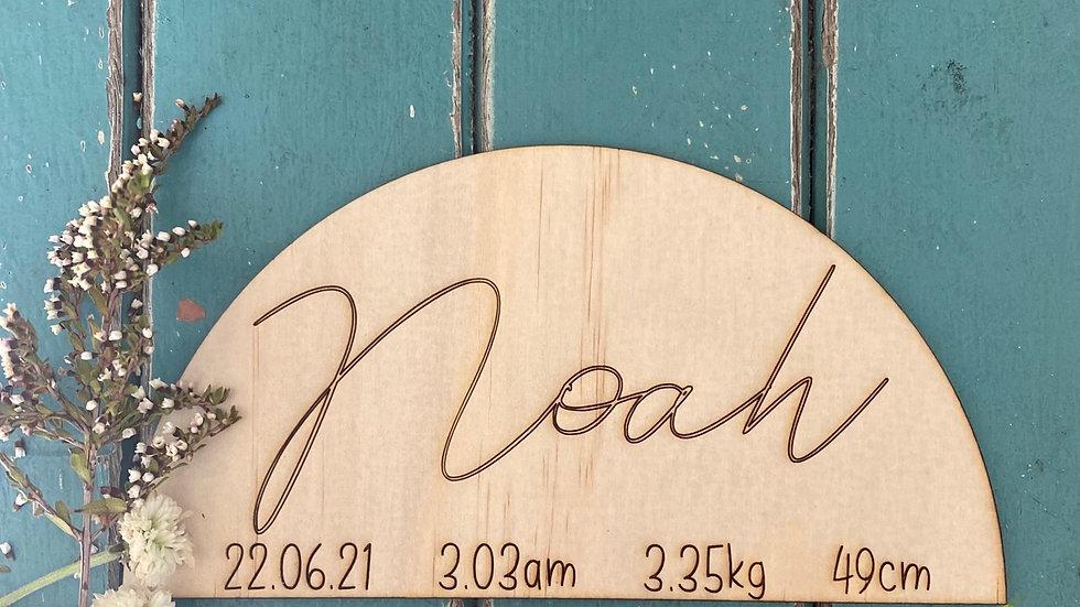 Wooden Half Circle Birth Announcement /Photo Prop