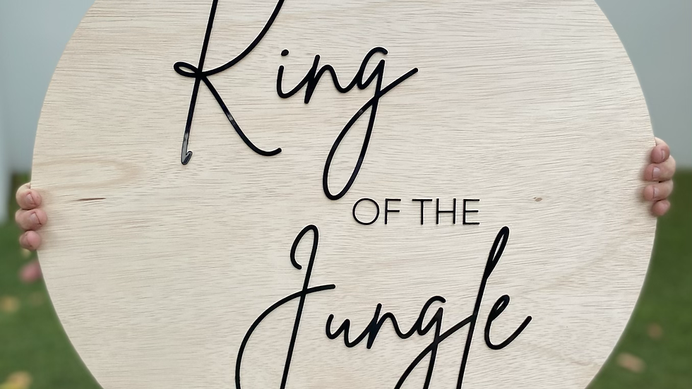 'King of the Jungle' Wooden Sign