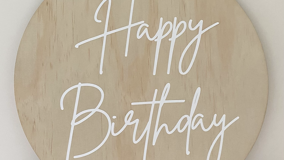 Happy Birthday Wooden Sign