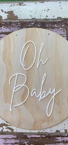 Oh Baby Wooden Sign