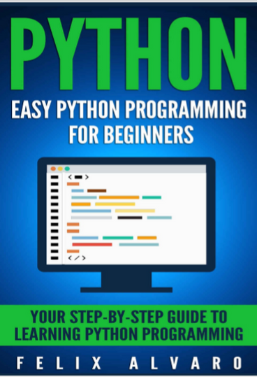 python Programming-Your Step-By-Step Guide to Learning Python  Programming