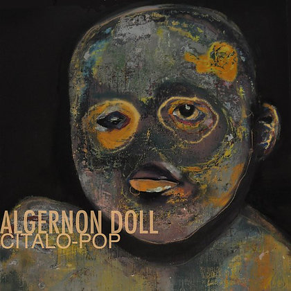 Algernon Doll - Citalo-pop