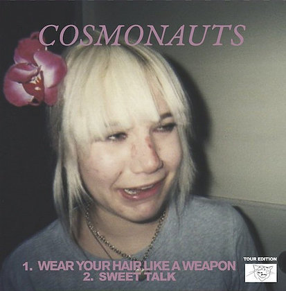 Cosmonauts  - Wear Your Hair Like A Weapon