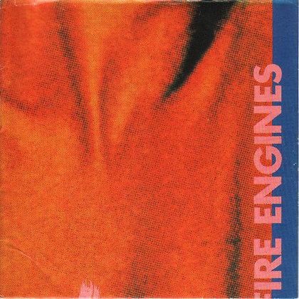 Fire Engines - Candyskin / Meat Whiplash