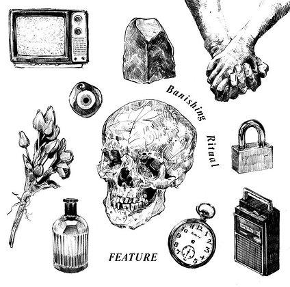 Feature  - Banishing Ritual