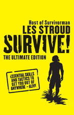 Les Stroud - Survive The Ultimate Edition