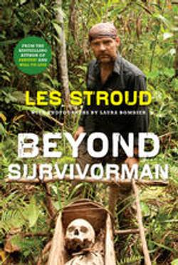 Les Stroud - Beyond Survivorman