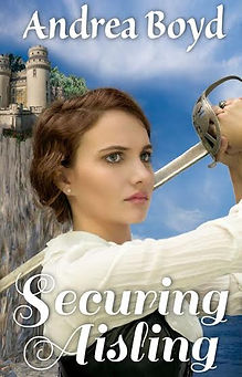 Securing Aisling by Andrea Boyd