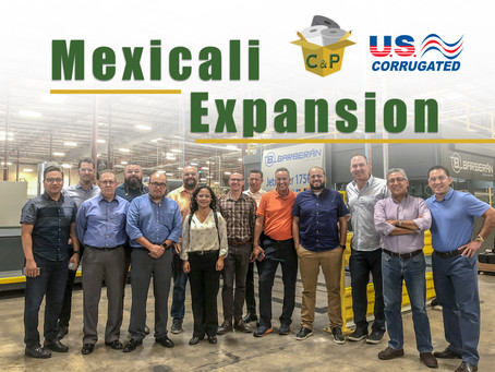 C&P Expands to Mexicali
