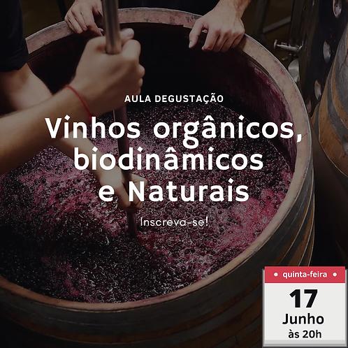 Vinhos orgânicos, biodinâmicos e naturais