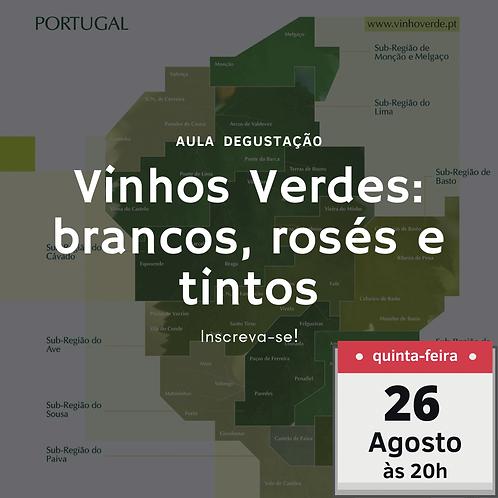 Vinhos Verdes: Brancos, Rosés e Tintos