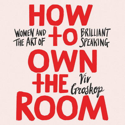 How To Own The Room with Viv Groskop