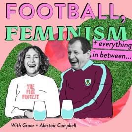 Football, Feminism & Eerything Inbetween