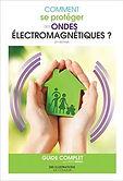 comment_se_protéger_des_ondes_electromag